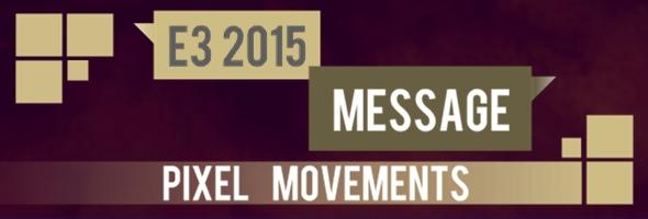 GamesArt Message E3 2015